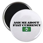 Ask Me Fiat Currency Magnet