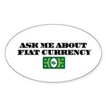 Ask Me Fiat Currency Sticker (Oval 10 pk)