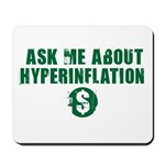 Ask Me Hyperinflation Mousepad