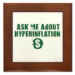 Ask Me Hyperinflation Framed Tile