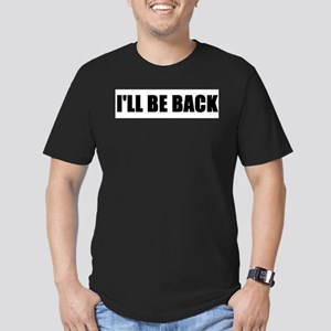 I'll be back Men's Fitted T-Shirt (dark)