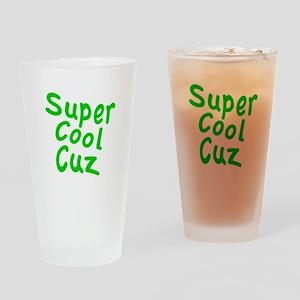 Super Cool Cuz Pint Glass