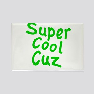 Super Cool Cuz Rectangle Magnet
