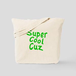 Super Cool Cuz Tote Bag