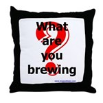 What Are You Brewing? Throw Pillow