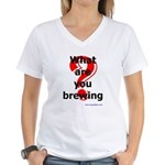 What Are You Brewing? Women's V-Neck T-Shirt