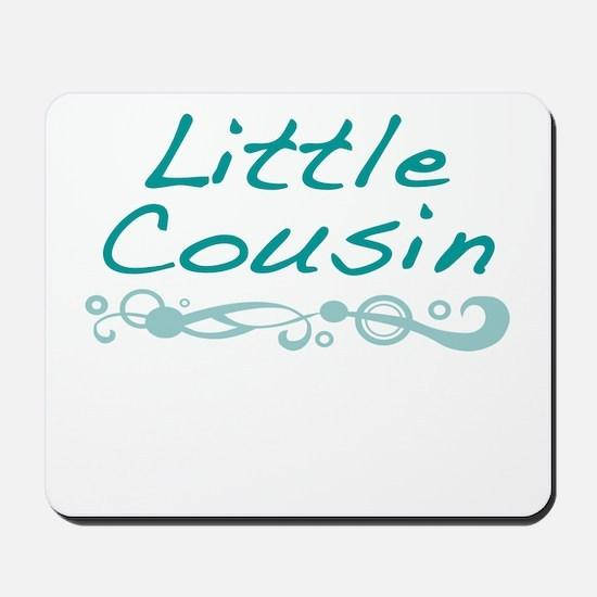 Little Cousin Mousepad