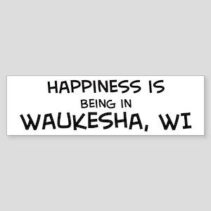 Happiness is Waukesha Bumper Sticker