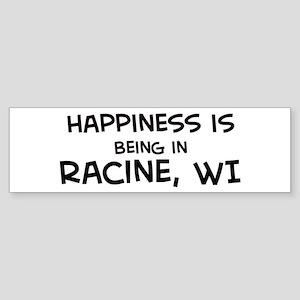 Happiness is Racine Bumper Sticker