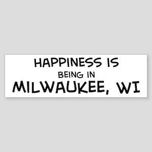 Happiness is Milwaukee Bumper Sticker