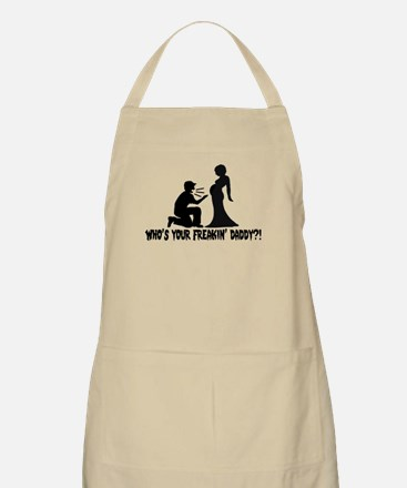 Who's Your Freakin Daddy Apron