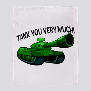 Tank You Very Much Throw Blanket