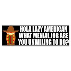 HOLA Lazy American Bumper Bumper Sticker