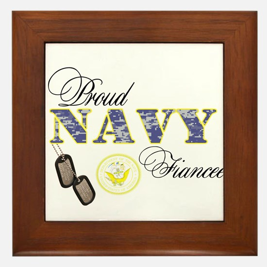 Proud Navy Fiancee Framed Tile