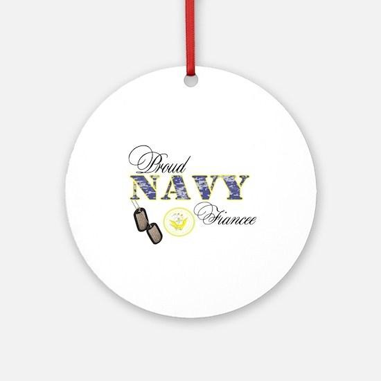 Proud Navy Fiancee Ornament (Round)