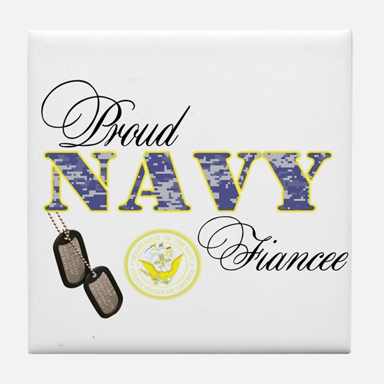 Proud Navy Fiancee Tile Coaster