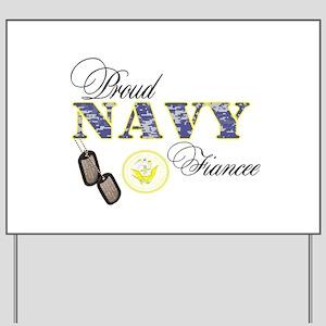 Proud Navy Fiancee Yard Sign