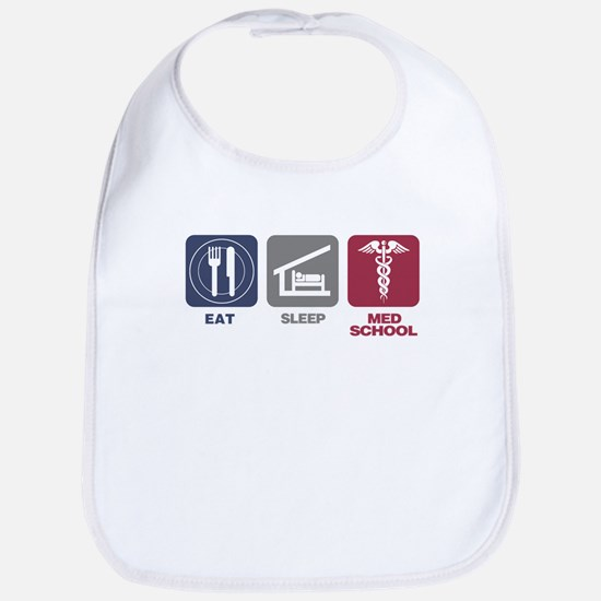 Eat Sleep Med-School Bib