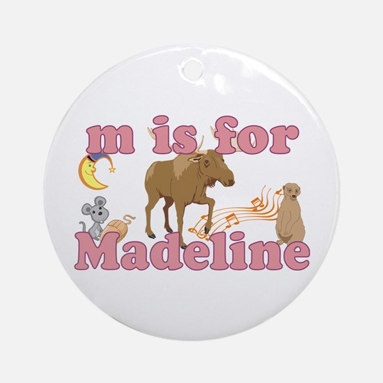 M is for Madeline Ornament (Round)