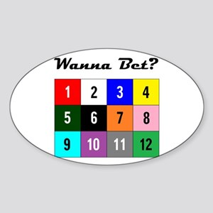 Wanna Bet? Sticker (Oval)