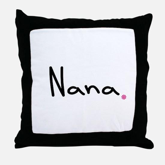 Just Nana Throw Pillow