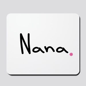 Just Nana Mousepad
