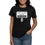 Dont Block My Box Women's Dark T-Shirt