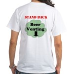 Beer Venting White T-Shirt