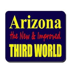 Arizona New 3rd World Mousepad