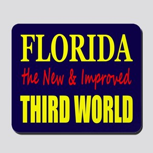Florida New 3rd World Mousepad