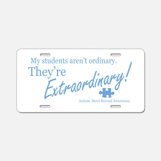 Extraordinary! (Students) Aluminum License Plate