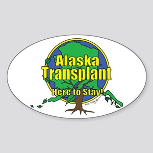 Alaska Transplant Sticker (Oval)