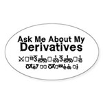 My Derivatives - Ask Me Sticker (Oval)