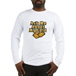 Gold Investing - Ask Me Long Sleeve T-Shirt