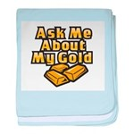Gold Investing - Ask Me baby blanket