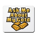 Gold Investing - Ask Me Mousepad