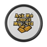 Gold Investing - Ask Me Large Wall Clock