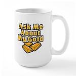 Gold Investing - Ask Me Large Mug