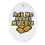 Gold Investing - Ask Me Ornament (Oval)