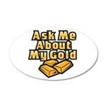 Gold Investing - Ask Me 38.5 x 24.5 Oval Wall Peel