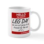 Hello my name is .... Leg day Mug
