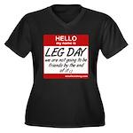 Hello my name is .... Leg day Women's Plus Size V-