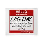 Hello my name is .... Leg day Throw Blanket