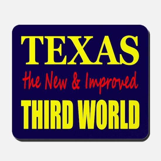 Texas New 3rd World Mousepad
