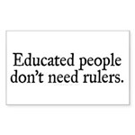 Educated People Sticker (Rectangle 10 pk)