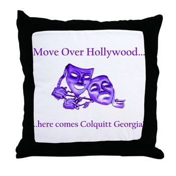Move Over Hollywood..quitt Ga. Throw Pillow