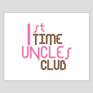 1st Time Uncles Club (Pink) Small Poster