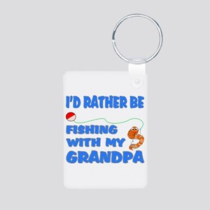 Rather Be Fishing With Grandp Aluminum Photo Keych