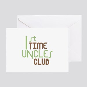 1st Time Uncles Club (Green) Greeting Card