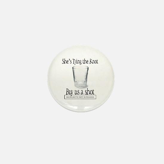For The Bachelorette Party Mini Button